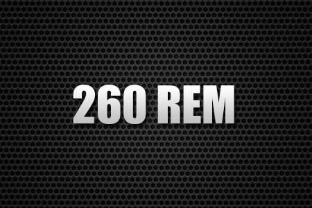 260 REM