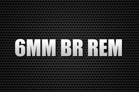 6MM BR REM